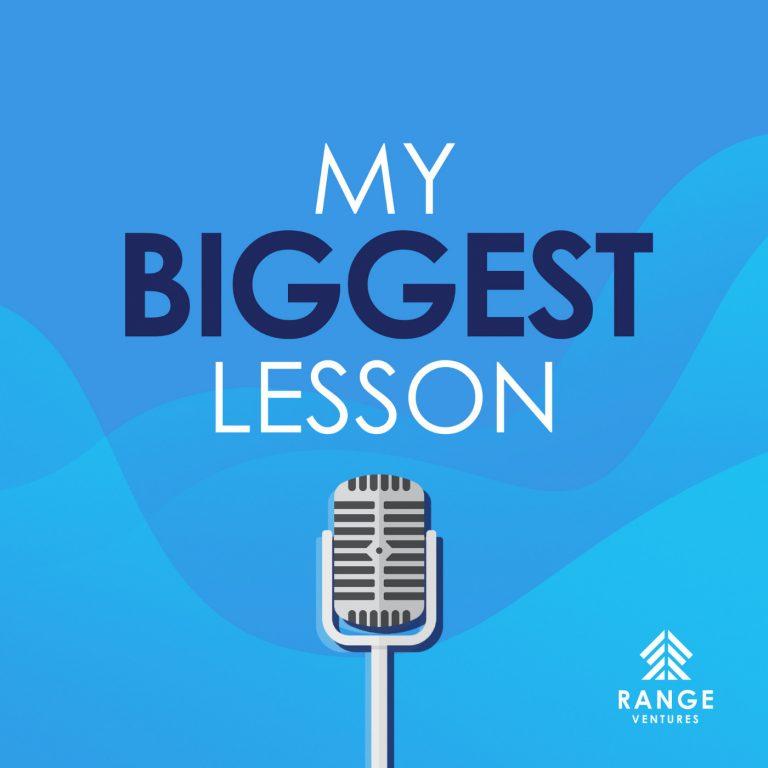 My Biggest Lesson